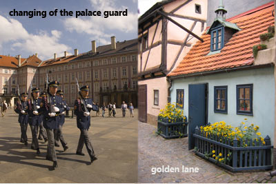 Golden Lane and changing of Guards